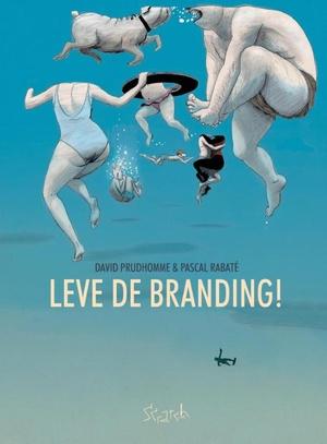 Leve de branding!