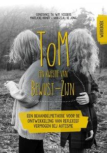 ToM: een kwestie van Bewust-Zijn - Werkboek