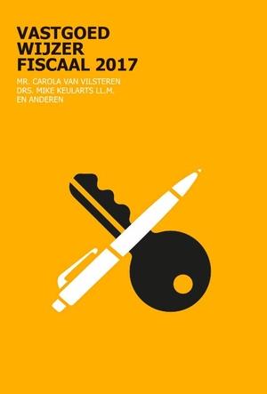 Vastgoedwijzer fiscaal 2017