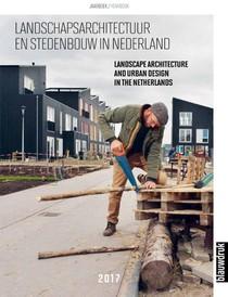 Landschapsarchitectuur en stedenbouw in Nederland - 2017