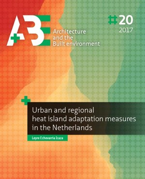Urban and regional heat island adaptation measures in the Netherlands