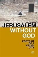 Jerusalem Without God