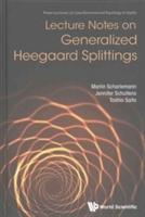Lecture Notes On Generalized Heegaard Splittings
