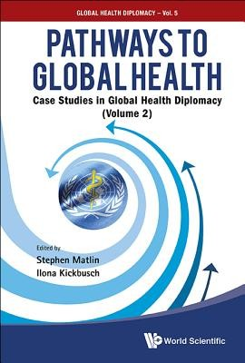 Pathways to Global Health