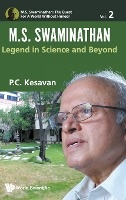 M.s. Swaminathan: Legend In Science And Beyond